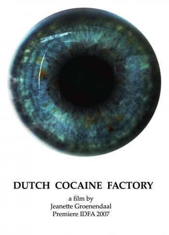 Jeanette Groenendaal, the Dutch Cocaine Factory